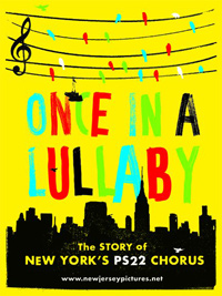Once In A Lullaby: The PS22 Story Poster