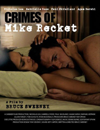 Bruce Sweeney Crimes of Mike Recket poster