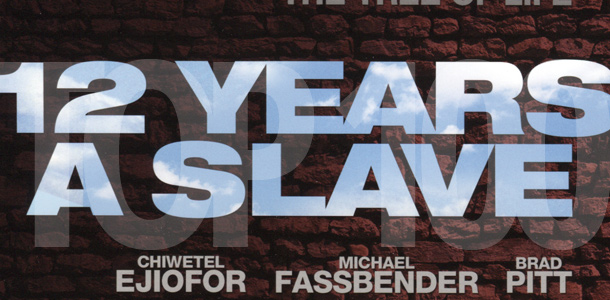 Top 100 Most Anticipated Films of 2013: #15. Steve McQueen's Twelve Years a Slave