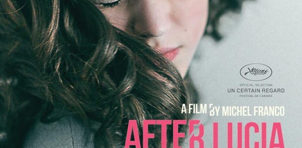 Interview: Michel Franco – After Lucia (Despues de Lucia) | Cannes 2012