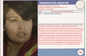 "2014 Sundance ""Trading Cards"" Series: #16. MorningStar Angeline (Drunktown's Finest)"