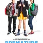 Premature-poster