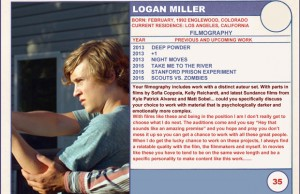 2015 Sundance Trading Card Series: #35. Logan Miller (Take Me to the River)