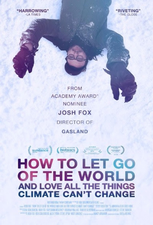 How to Let Go of the World....Josh Fox Poster
