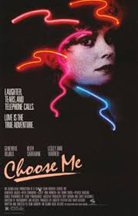 Alan Rudolph 1984's Choose Me