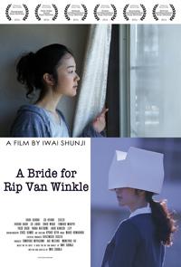 A Bride for Rip Van Winkle Shunji Iwai
