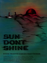 Sun Don't Shine Poster Amy Seimetz