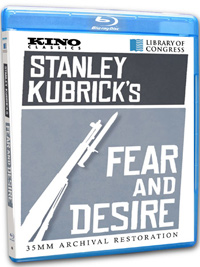 Fear and Desire Stanley Kubrick
