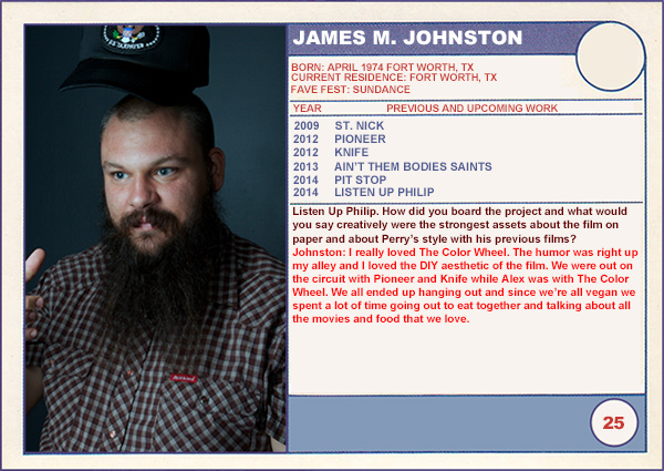 "2014 Sundance ""Trading Cards"" Series: #25. James M. Johnston (Listen Up Philip)"