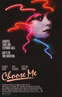 Alan Rudolph 1984's Choose Me