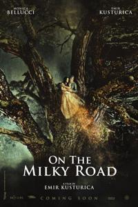 Emir Kusturica On the Milky Road Poster