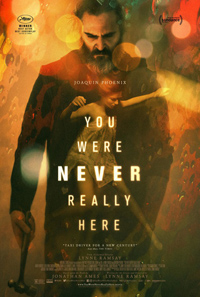 Lynne Ramsay You Were Never Really Here Poster
