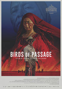 Birds of Passage (Pajaros de verano) Poster
